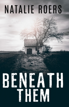 Beneath Them by Natalie Roers