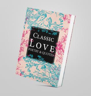 Classic Love Poetry & Quotes